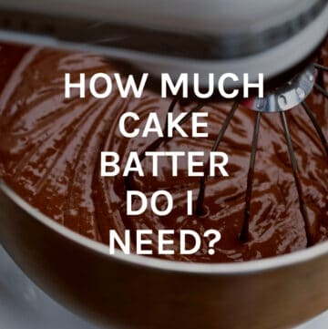 how much cake batter do i need featured image