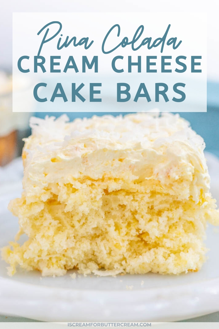 Pina Colada Cream Cheese Cake Bars pin graphic