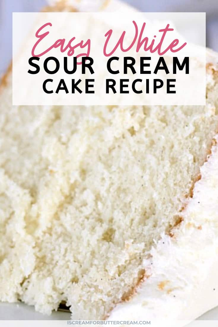 Easy White Sour Cream Cake pin title graphic