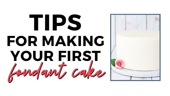 tips for making your first fondant cake graphic