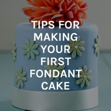 tips for making first fondant cake featured image