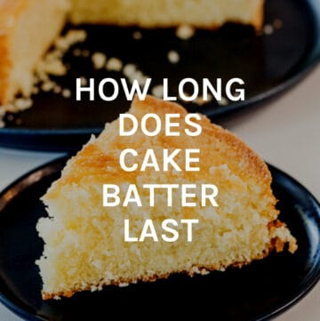 how long does cake batter last featured image
