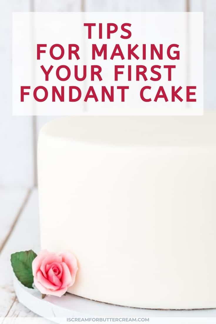 Tips For Making Your First Fondant Cake title graphic