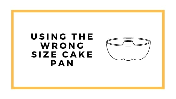 wrong size cake pan graphic with bundt pan graphic