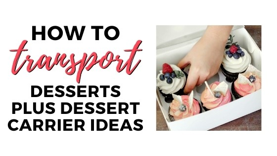 how to transport desserts graphic with cupcakes