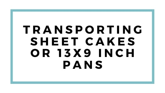 transporting sheet cakes graphic