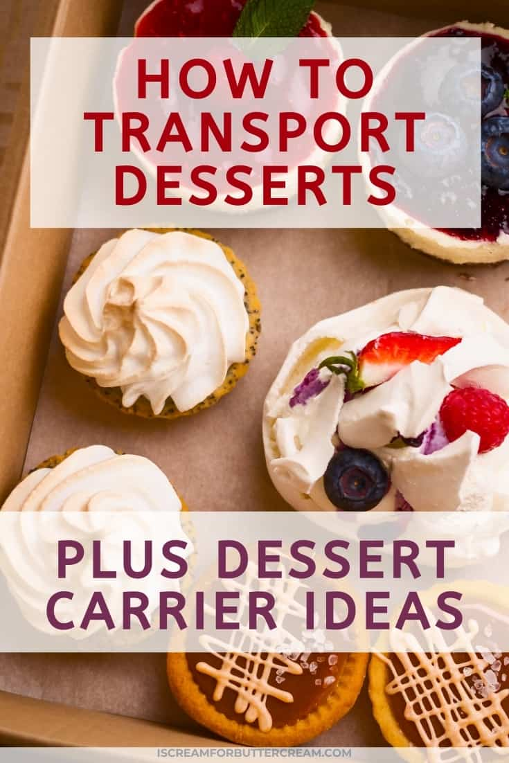 transporting different types of desserts pin graphic with cupcakes
