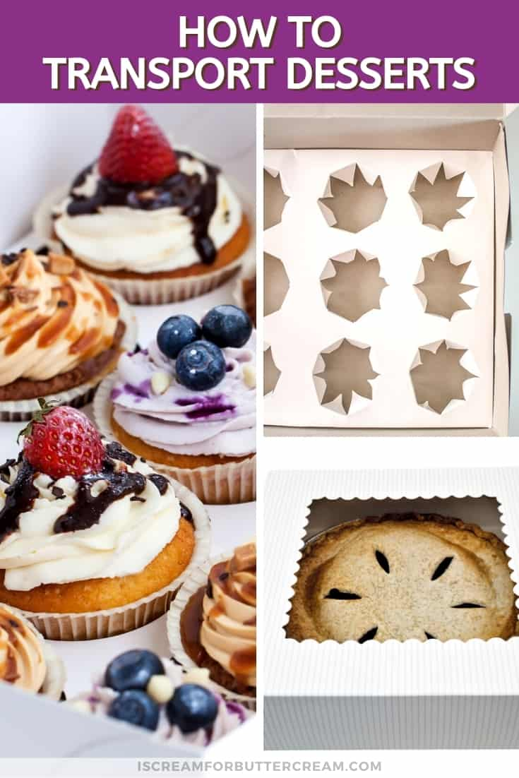 how to transport desserts pin graphic with cupcakes and pie