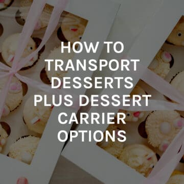 how to transport desserts featured image