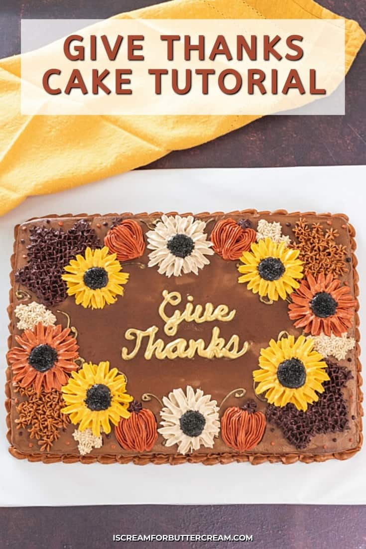 give thanks cake tutorial