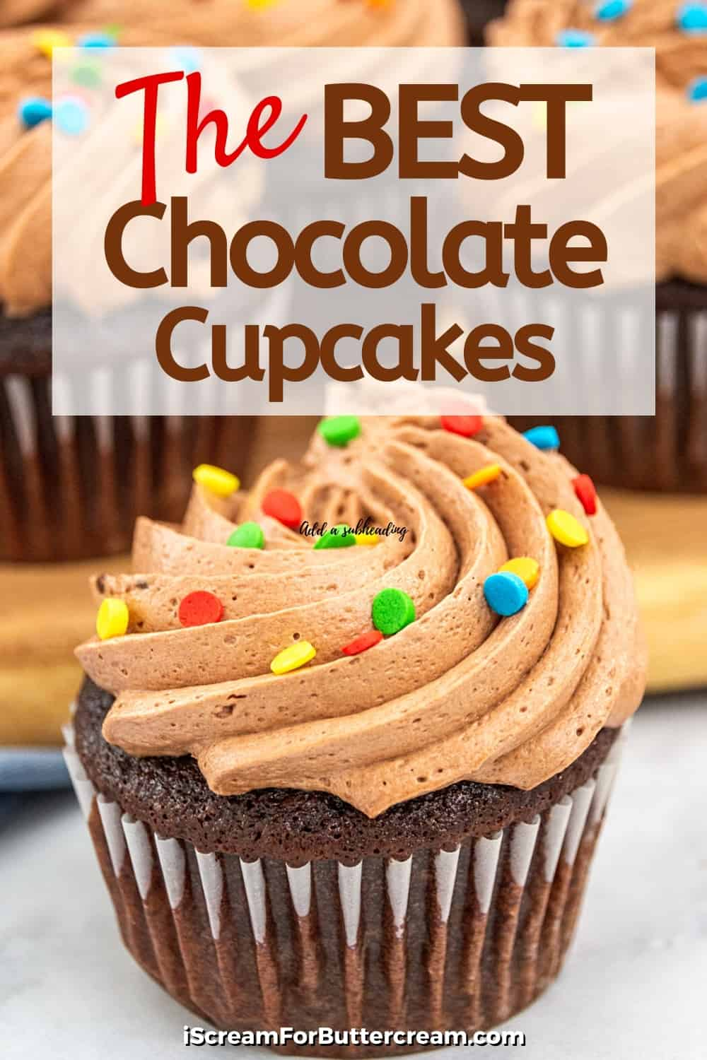 close up of chocolate cupcake with text overlay